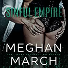 Sinful Empire Audiobook by Meghan March Narrated by To Be Announced