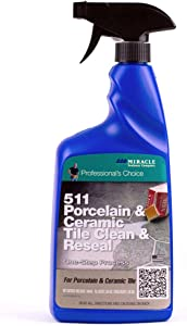 Miracle Sealants 511 Porcelain and Ceramic Tile Clean and Reseal Spray and Wipe Cleaner 32 oz