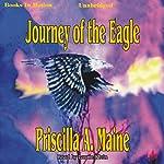 Journey of the Eagle | Priscilla A. Maine