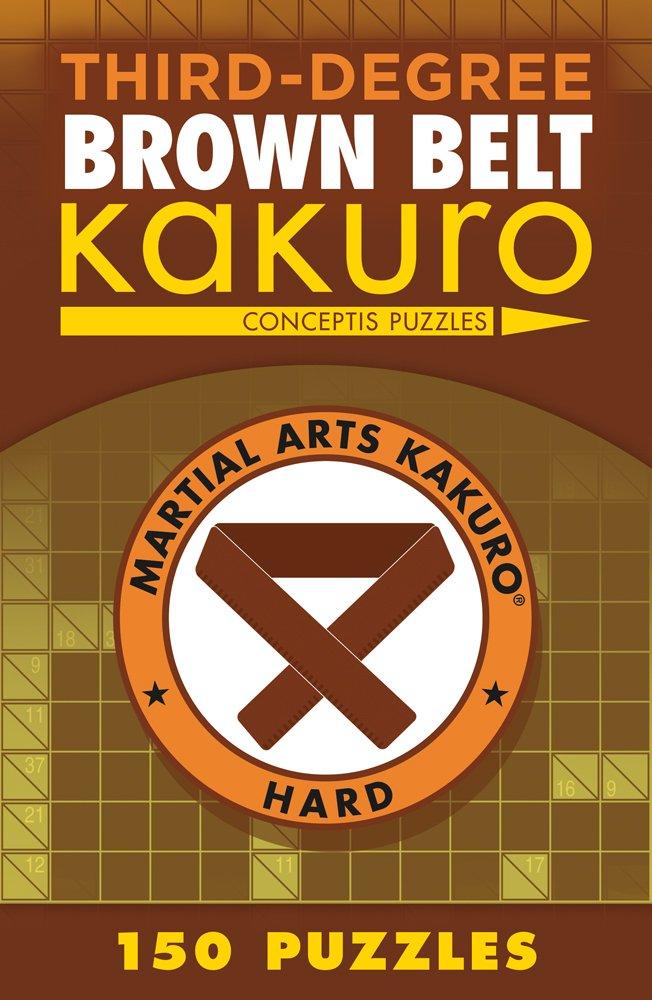 SecondDegree Black Belt Kakuro Martial Arts Puzzles Series