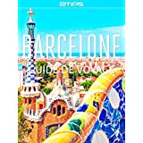 Barcelone Guide de Voyage (French Edition)