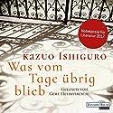 Was vom Tage übrig blieb Audiobook by Kazuo Ishiguro Narrated by Gert Heidenreich