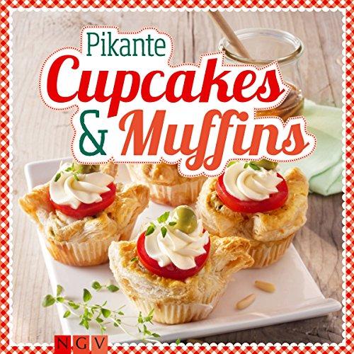 Pikante Cupcakes & Muffins: Herzhafte Minikuchen (German Edition)]()