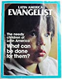 img - for Latin America Evangelist, Volume 65 Number 3, July-September 1985 book / textbook / text book