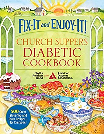 Fix-It and Enjoy-It! Church Suppers Diabetic Cookbook: 500