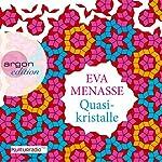 Quasikristalle | Eva Menasse