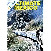 Globe Trekker - Ultimate Mexico