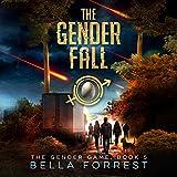 The Gender Game 5: The Gender Fall: The Gender Game, Book 5