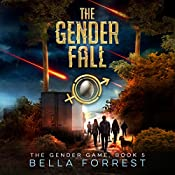 The Gender Game 5: The Gender Fall: The Gender Game, Book 5 | Bella Forrest