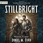 Stillbright: The Paladin Trilogy, Book 2 | Daniel M. Ford