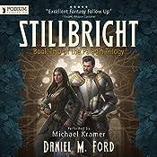 Stillbright: The Paladin Trilogy, Book 2 | Daniel M. Ford
