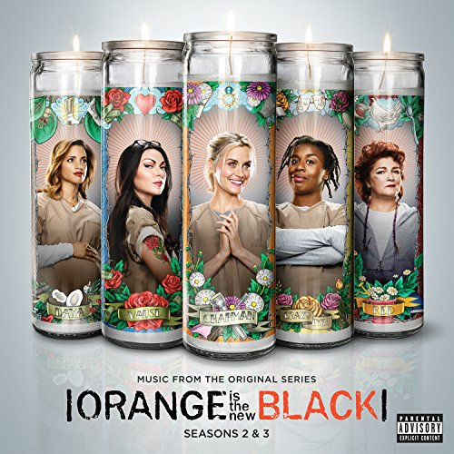 Orange Is The New Black Seasons 2 & 3 (Music From The Original Series) [Explicit]