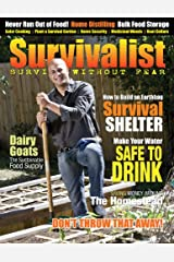Survivalist Magazine Issue #3 - Self-Reliance Kindle Edition