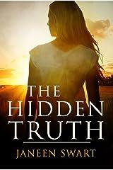 The Hidden Truth Kindle Edition