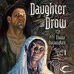 Daughter of the Drow: Forgotten Realms: Starlight & Shadows, Book 1 | Elaine Cunningham