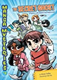 #3 The Secret Ghost: A Mystery with Distance and Measurement (Manga Math Mysteries)