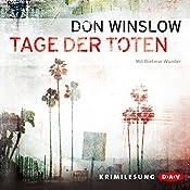 Tage der Toten (Art Keller 1)   Don Winslow