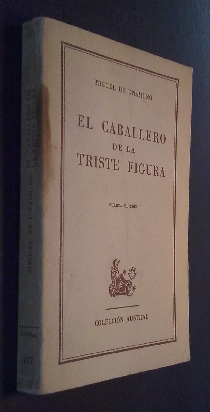 El caballero de la triste figura La enseñanza del latín en España - La regen...: Amazon.es: UNAMUNO, Miguel de.-: Libros