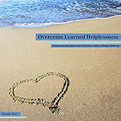 Overcome Learned Helplessness