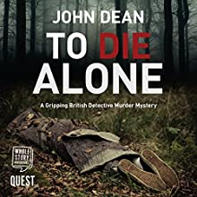 To Die Alone Audiobook by John Dean Narrated by Nicholas Camm