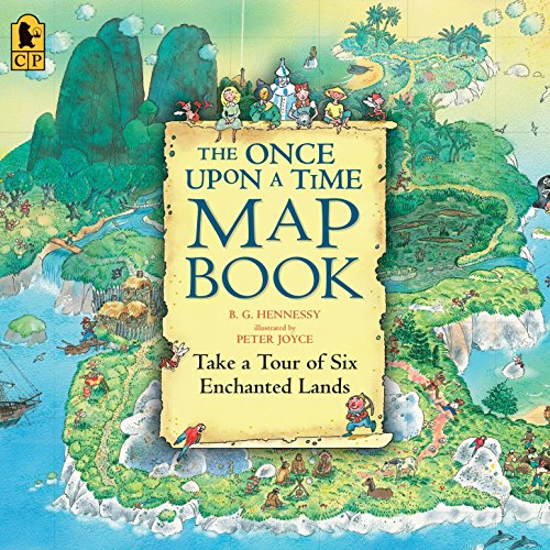 The Once Upon a Time Map Book: Take a Tour of Six Enchanted Lands ()