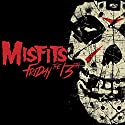 Misfits - Friday The 13th [Vinilo]<br>