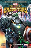 Contest Of Champions Vol. 1: Battleworld (Contest of Champions (2015-2016))