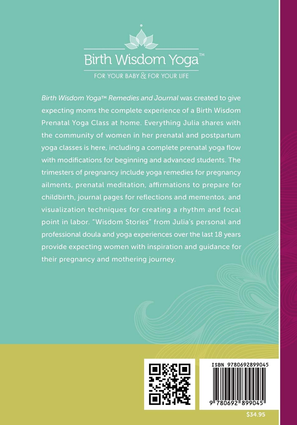 Birth Wisdom Yoga Remedies & Journal: A Complete Prenatal ...