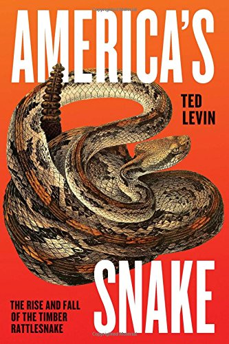 America's Snake: The Rise and Fall of the Timber Rattlesnake ()