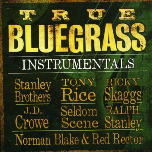 (True Bluegrass Instrumentals)