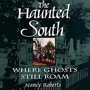 The Haunted South Audiobook