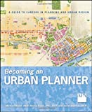 Becoming an Urban Planner, Michael Bayer and Nancy Frank, 0470278633