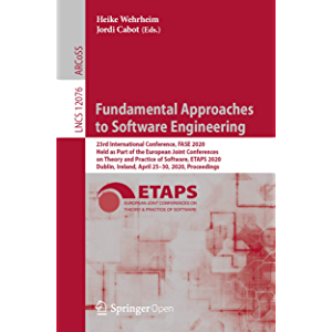 Fundamental Approaches to Software Engineering: 23rd International Conference, FASE 2020, Held as Part of the European…