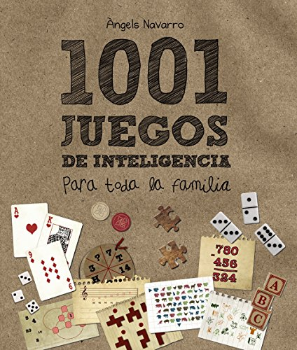 1001 juegos de inteligencia para toda la familia (Ocio Y Conocimientos - Juegos Y Pasatiempos)