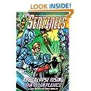 Sentinels: Apocalypse Rising (Sentinels Superhero Novels, Vol. 3) (The Sentinels)