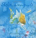 Aelin, the Water Fairy, Simone Lindner, 0698400704