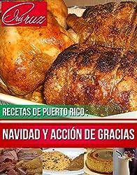 Recetas de Puerto Rico: Navidad y Acción de Gracias (Spanish Edition)