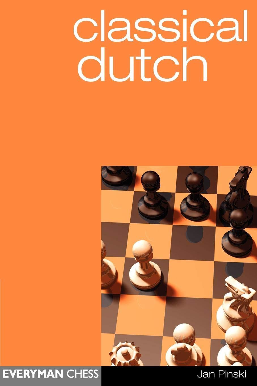 Classical Dutch (Everyman Chess) pdf