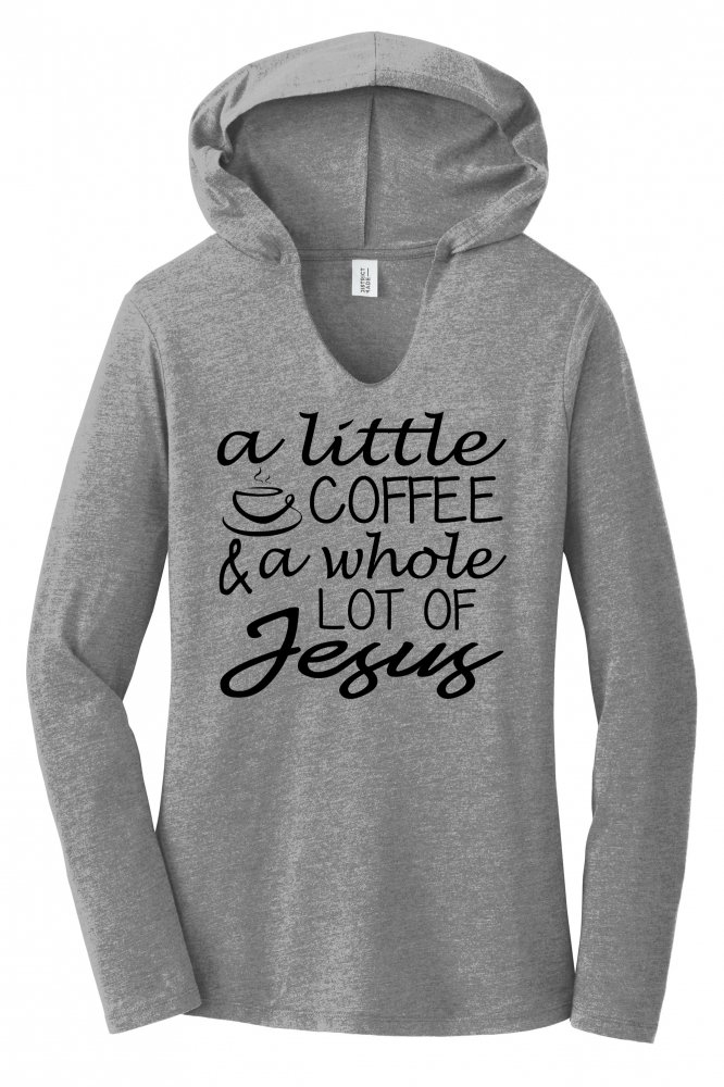 Comical-Shirt-Ladies-A-Little-Coffee-Lot-Jesus-Cute-Christian-Gift-Hoodie-Shirt