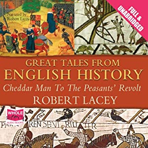 Great Tales from English History: Volume I Hörbuch
