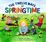 The Twelve Days of Springtime, Deborah Lee Rose, 0810983303