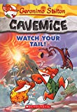Watch Your Tail! (Turtleback School & Library Binding Edition) (Geronimo Stilton: Cavemice)