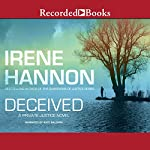 Deceived: Private Justice, Book 3 | Irene Hannon