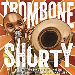 Trombone Shorty by [Andrews, Troy]