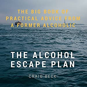 The Alcohol Escape Plan Audiobook