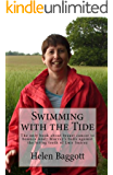 Swimming with the Tide