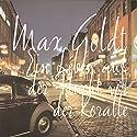Ein Leben auf der Flucht vor der Koralle Hörbuch von Max Goldt Gesprochen von: Max Goldt