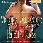 The Perfect Mistress | Victoria Alexander