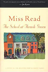 The School at Thrush Green: A Novel (Thrush Green series Book 9) Kindle Edition
