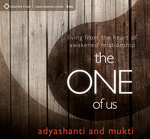 The One of Us: Living from the Heart of Illumined Relationship by Sounds True